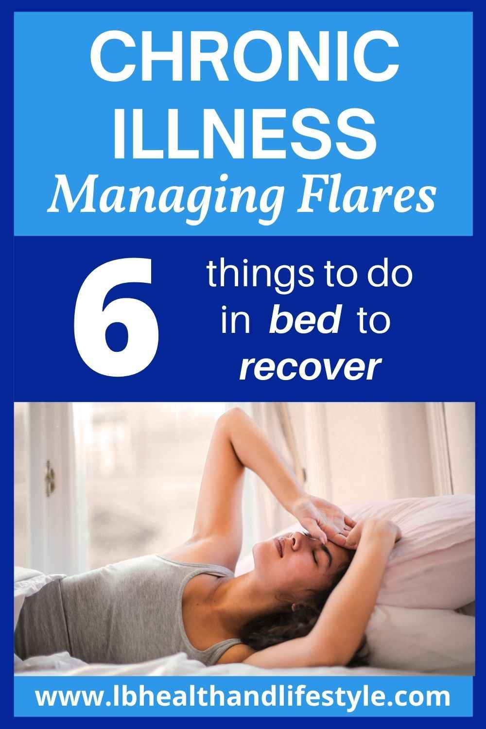 Managing Symptoms – 6 Things To Do In Bed