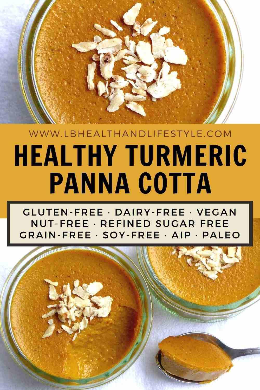 Healthy Panna Cotta – Turmeric/Golden Milk