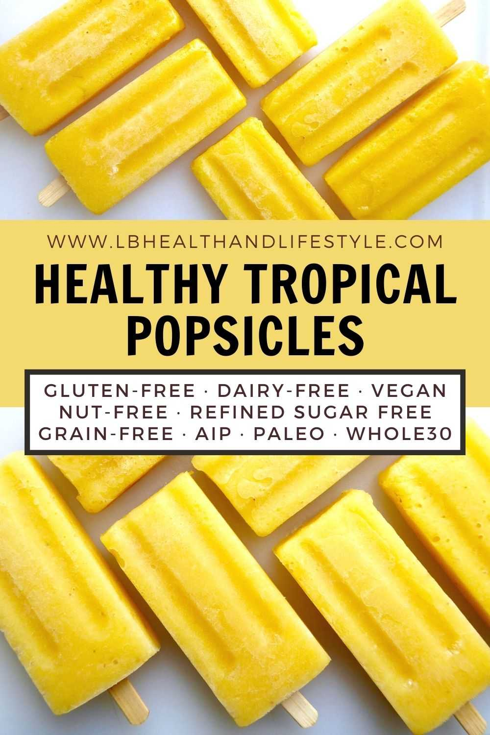 Healthy Popsicles/Ice Lollies – Tropical Fruit